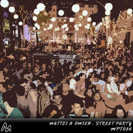 Patrizio Mattei & Danny Omich – Street Party (2012 Re-Work)